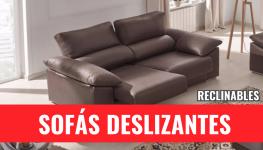 SOFAS DESLIZANTES/RECLINABLES